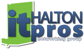 The Halton IT Pros Group a Comfortable and Casual Environment for Halton Ontario IT Pros to Network